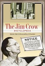 The Jim Crow Encyclopedia: Greenwood Milestones in African American History [2 volumes]