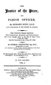 The Justice of the Peace, and Parish Officer: Volume 4