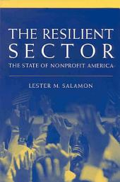The Resilient Sector: The State of Nonprofit America