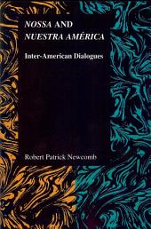 Nossa and Nuestra América: Inter-American Dialogues