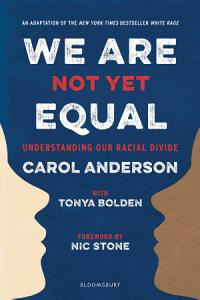 We Are Not Yet Equal Book