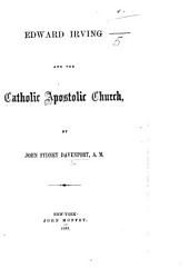 Edward Irving and the Catholic Apostolic Church