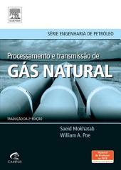 Processamento e transmissão de gás natural: Edição 2