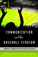 Communication and the Baseball Stadium