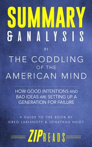 Summary & Analysis of The Coddling of the American Mind