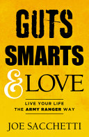 Guts  Smarts and Love
