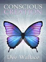 Conscious Creation   Directing Energy to Get the Life You Want PDF