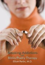 Breaking Addictions with Biblio/Poetry Therapy