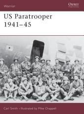 US Paratrooper 1941–45