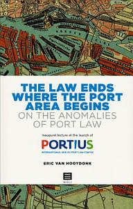 The Law Ends where the Port Area Begins Book