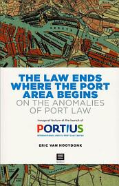 The Law Ends Where The Port Area Begins