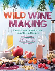Wild Winemaking Book