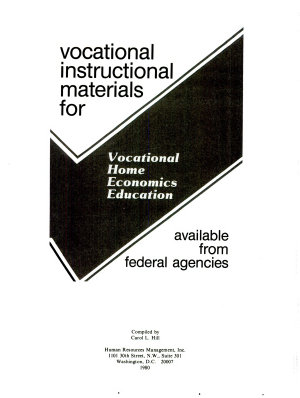 Vocational Instructional Materials for Vocational Home Economics Education Available from Federal Agencies