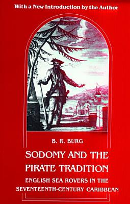 Sodomy and the Pirate Tradition PDF