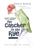 A Reader S Companion To J D Salinger S The Catcher In The Rye Book PDF