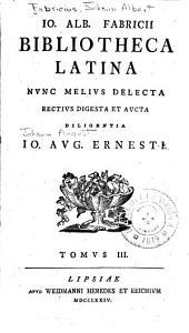 Bibliotheca latina: Volume 3