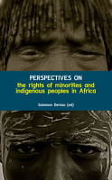 Perspectives on the rights of minorities and indigenous peoples in Africa PDF
