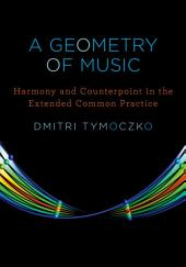 A Geometry of Music: Harmony and Counterpoint in the Extended Common Practice