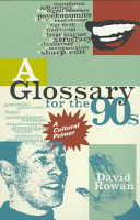 Glossary for the 90s