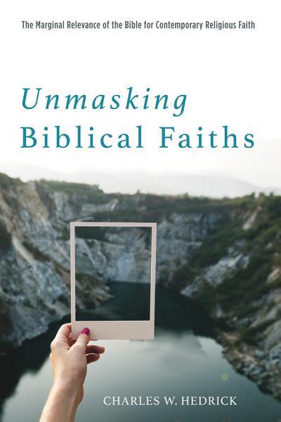 Download Unmasking Biblical Faiths Book