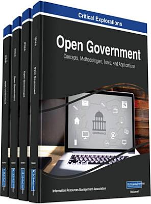 Open Government  Concepts  Methodologies  Tools  and Applications