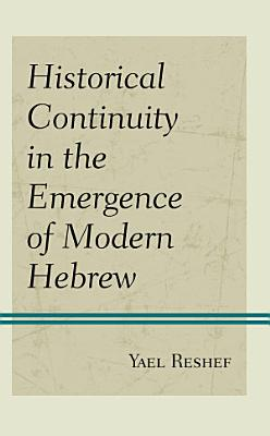 Historical Continuity in the Emergence of Modern Hebrew PDF
