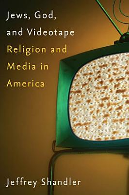 Jews  God  and Videotape