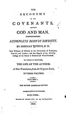The Oeconomy of the Covenants  Between God and Man