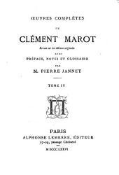 Œuvres complètes de Clément Marot: Volume4