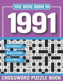 You Were Born In 1991 Crossword Puzzle Book