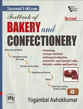 TEXTBOOK OF BAKERY AND CONFECTIONERY: Edition 2
