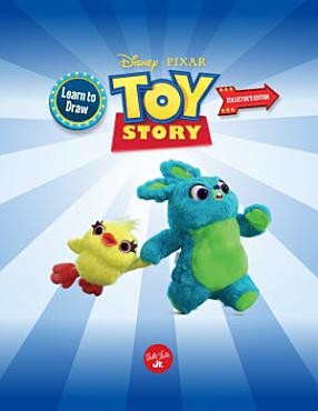 Learn to Draw Disney Pixar Toy Story Collector s Edition PDF