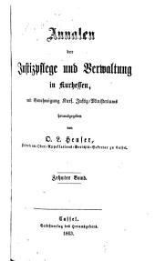 Annalen der Justizpflege und Verwaltung in Kurhessen: Band 10