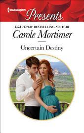Uncertain Destiny: A Pregnancy Romance