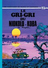 Spirou et Fantasio - Tome 25 - LE GRI-GRI DU NIOKOLO-KOBA