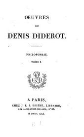 Œuvres de Denis Diderot: Philosophie