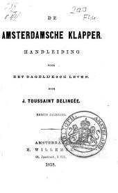 De Amsterdamsche klapper: handleiding voor het dagelijksch leven, Volume 1