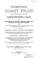 Thompson s Coast Pilot and Sailing Directions for the North western Lakes PDF