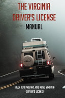 The Virginia Driver's License Manual
