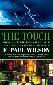 The Touch: Book III of the Adversary Cycle