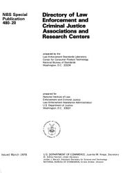Directory Of Law Enforcement And Criminal Justice Associations And Research Centers Book PDF