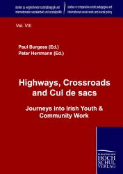 Highways Crossroads And Cul De Sacs Book PDF
