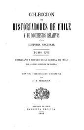 Coleccíon de historiadores de Chile y documentos relativos a la historia nacional: Volumen 16