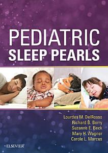 Pediatric Sleep Pearls E Book