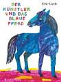 Der K  nstler und das blaue Pferd