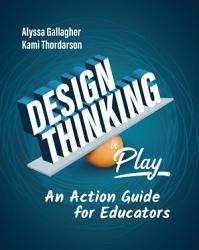 Design Thinking in Play PDF