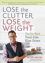 Lose the Clutter, Lose the Weight