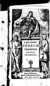 L. & M. Annaei Senecae tragaediae