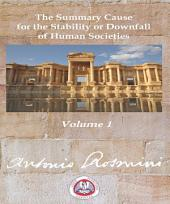 PHILOSOPHY OF POLITICS: The Summary Cause for the Stability and Downfall of Human Societies