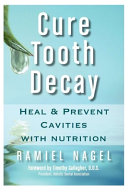 Heal and Prevent Cavities with Nutrition PDF